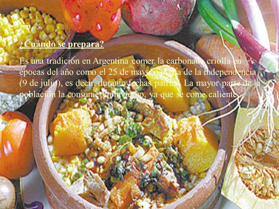 ¿Cuándo se prepara? Es una tradición en Argentina comer la carbonada criolla en épocas del año como el 25 de mayo o el día de la independencia (9 de j