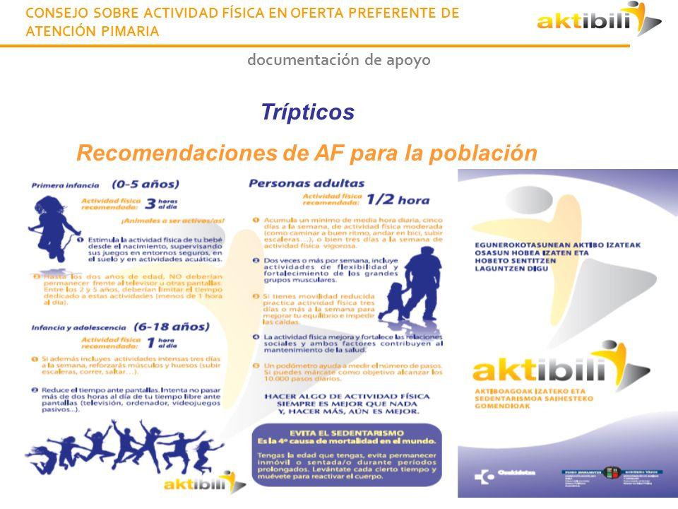 documentación de apoyo Poster Recomendaciones de AF para la población CONSEJO SOBRE ACTIVIDAD FÍSICA EN OFERTA PREFERENTE DE ATENCIÓN PIMARIA