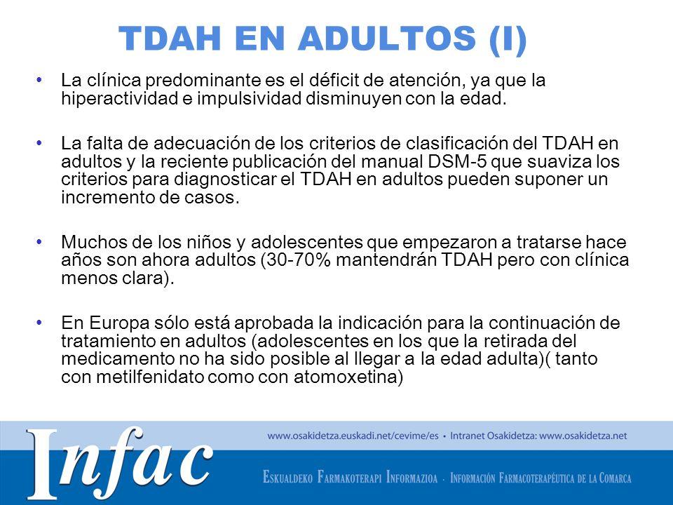http://www.osakidetza.euskadi.net TDAH EN ADULTOS (I) La clínica predominante es el déficit de atención, ya que la hiperactividad e impulsividad dismi