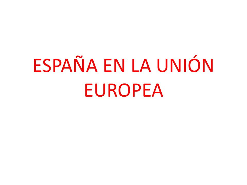2. La modernización económica de España