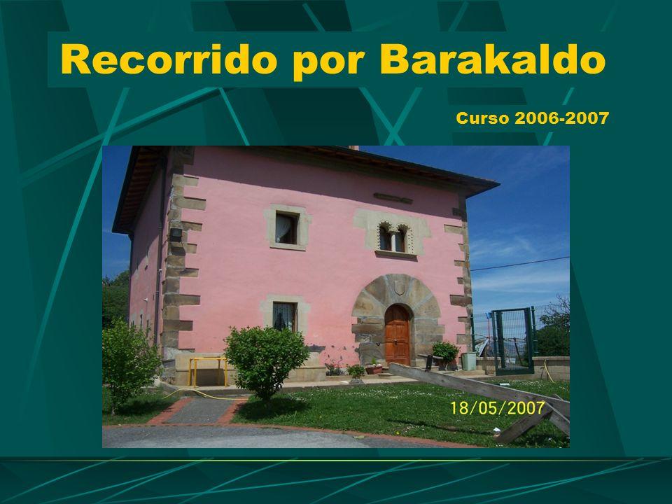 Recorrido por Barakaldo Curso 2006-2007