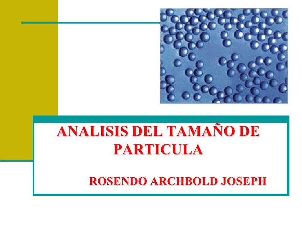 Tamaño de partícula La USP categoriza cualquier tipo de polvo según su tamaño en: 1.