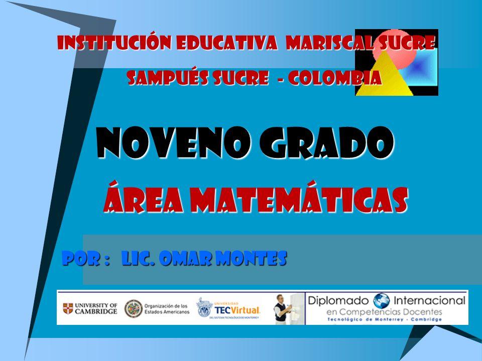 NOVENO GRADO Área matemáticas POR : LIC.
