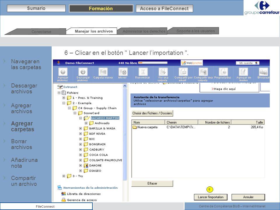 Centre de Compétence BtoB – Internet/Intranet FileConnect 6 – Clicar en el botón