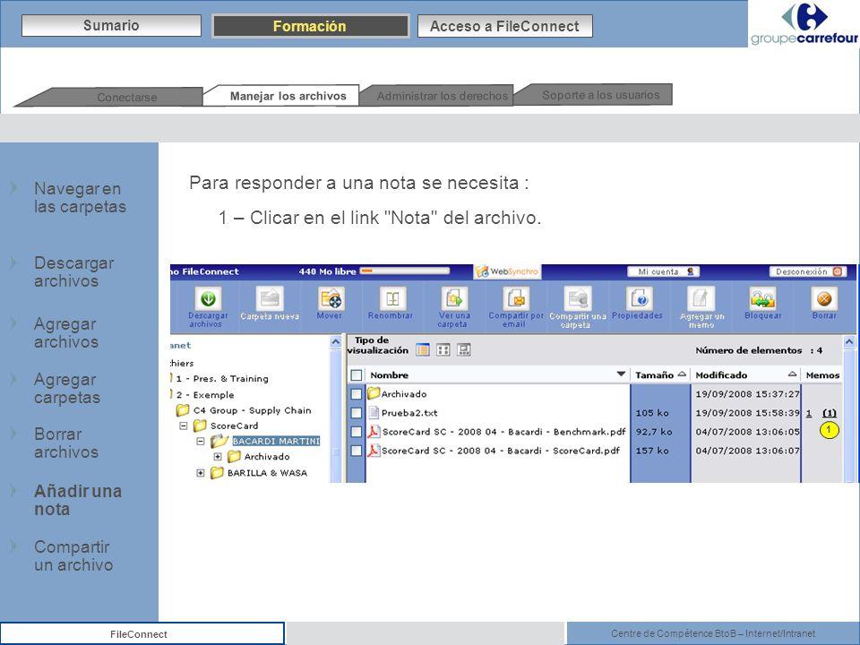 Centre de Compétence BtoB – Internet/Intranet FileConnect Para responder a una nota se necesita : 1 – Clicar en el link