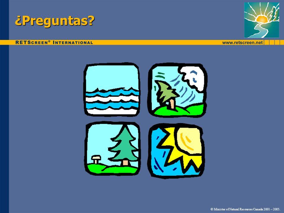 ¿Preguntas? © Minister of Natural Resources Canada 2001 – 2005.