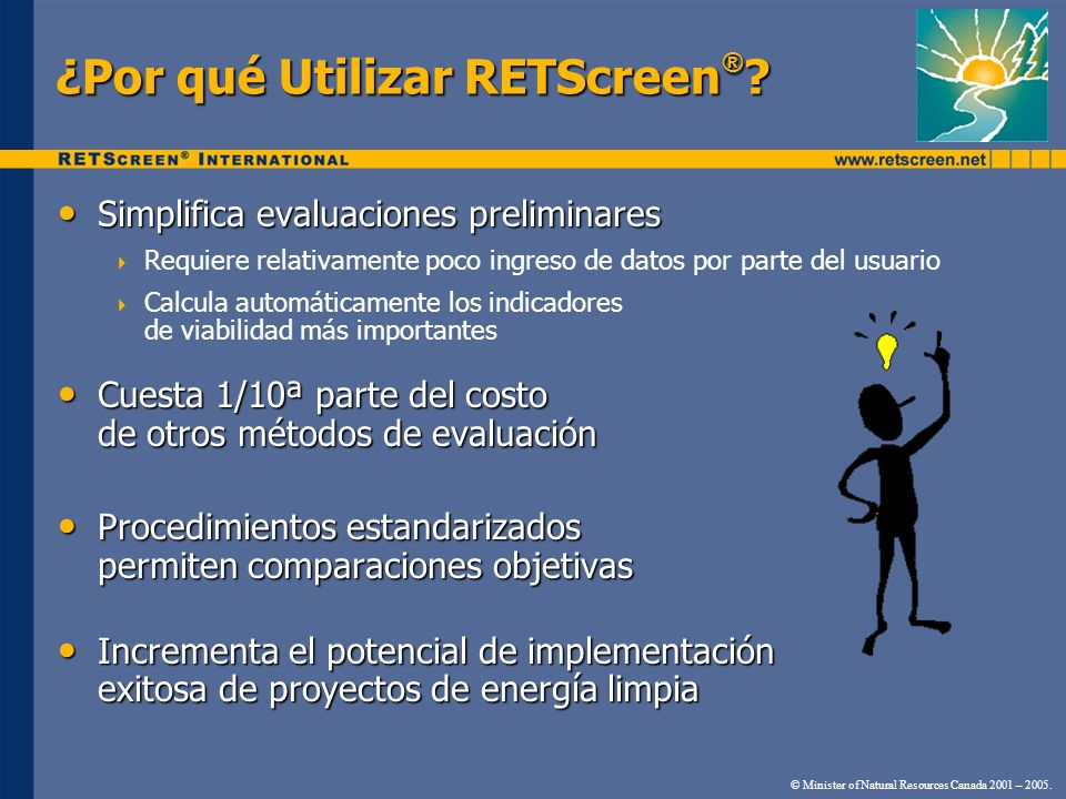Demostraciones de Software Crédito por Emisiones GEI Escenario Nº 1d 5 $/ton 7,5 años 20,1% © Minister of Natural Resources Canada 2001 – 2005.