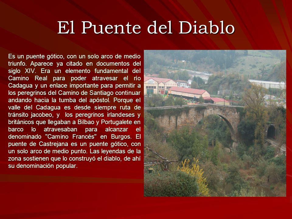 El Puente del Diablo Es un puente gótico, con un solo arco de medio triunfo. Aparece ya citado en documentos del siglo XIV. Era un elemento fundamenta