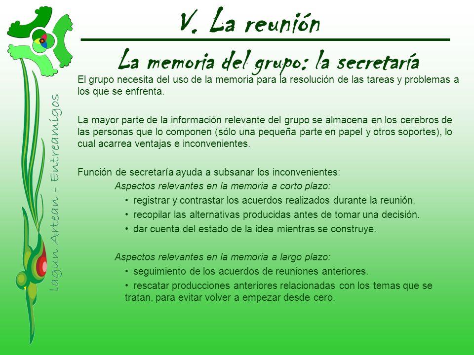 La memoria del grupo: la secretaría El grupo necesita del uso de la memoria para la resolución de las tareas y problemas a los que se enfrenta. La may