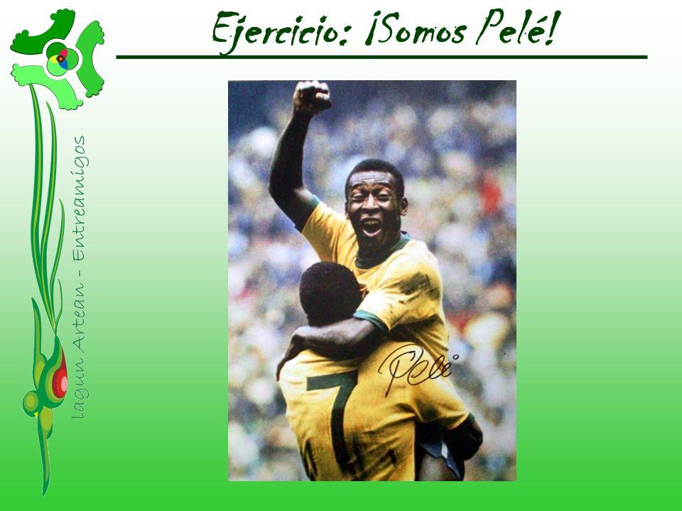Ejercicio: ¡Somos Pelé!