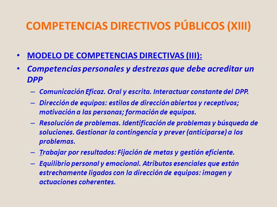 COMPETENCIAS DIRECTIVOS PÚBLICOS (XIII) MODELO DE COMPETENCIAS DIRECTIVAS (III): Competencias personales y destrezas que debe acreditar un DPP – Comun