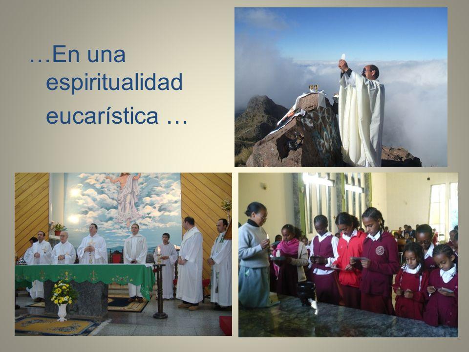 …En una espiritualidad eucarística …