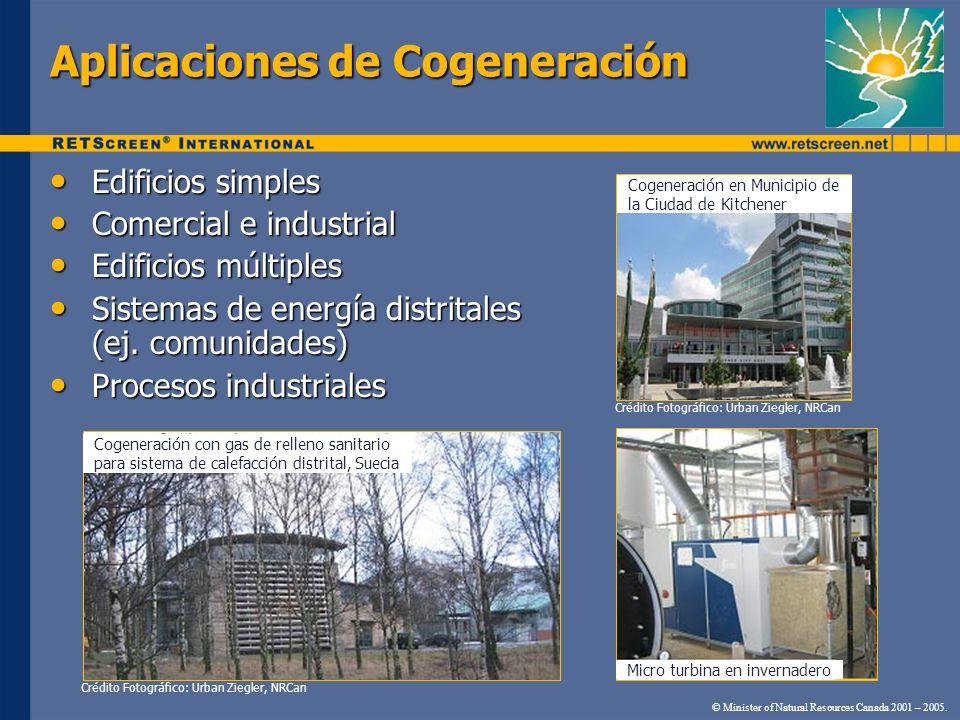 Aplicaciones de Cogeneración © Minister of Natural Resources Canada 2001 – 2005. Edificios simples Edificios simples Comercial e industrial Comercial
