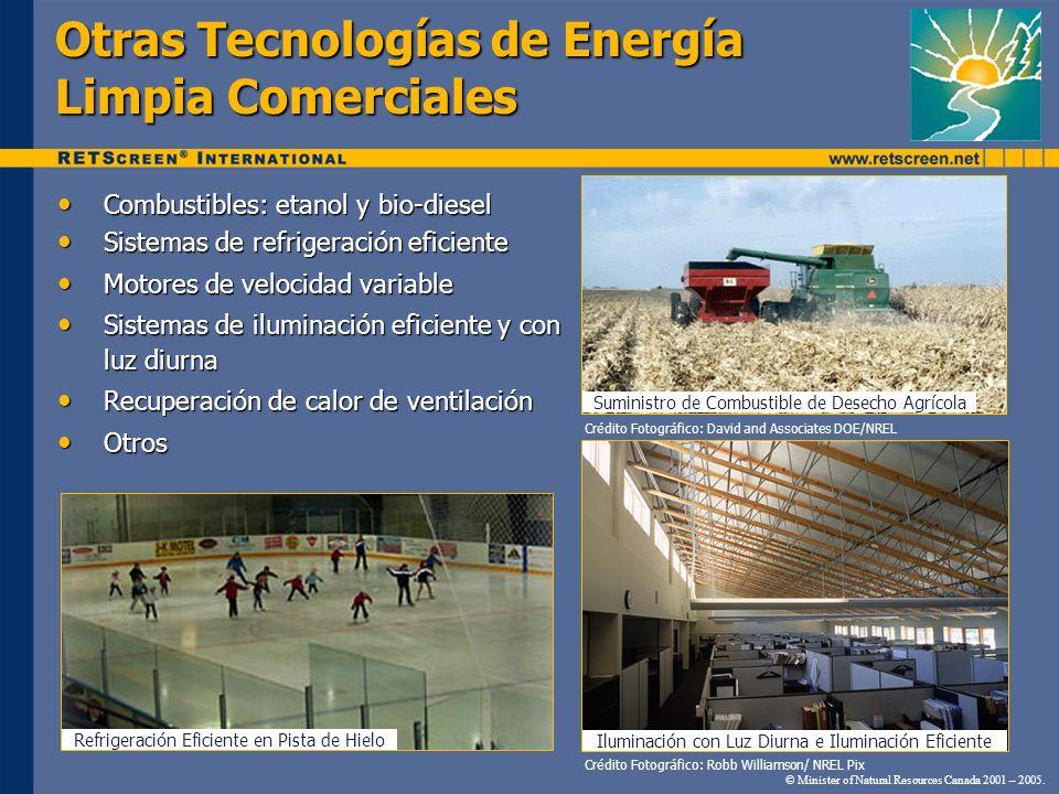 Otras Tecnologías de Energía Limpia Comerciales Combustibles: etanol y bio-diesel Combustibles: etanol y bio-diesel Sistemas de refrigeración eficient