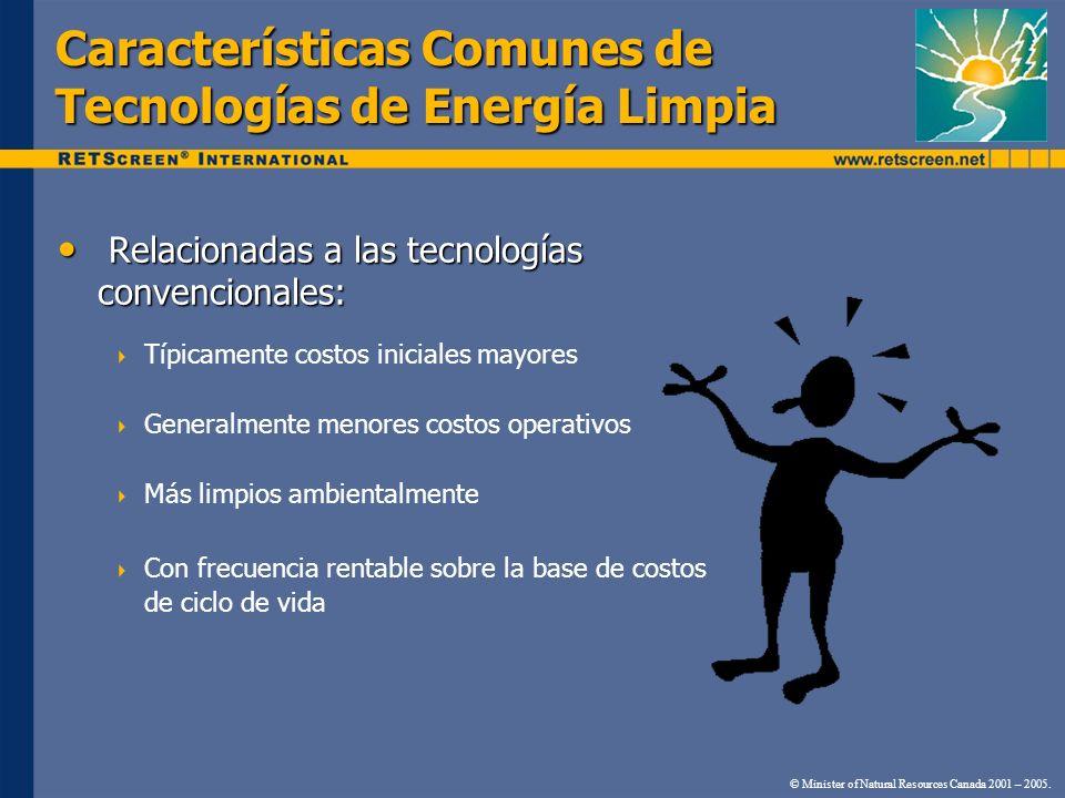 Características Comunes de Tecnologías de Energía Limpia Relacionadas a las tecnologías convencionales: Relacionadas a las tecnologías convencionales:
