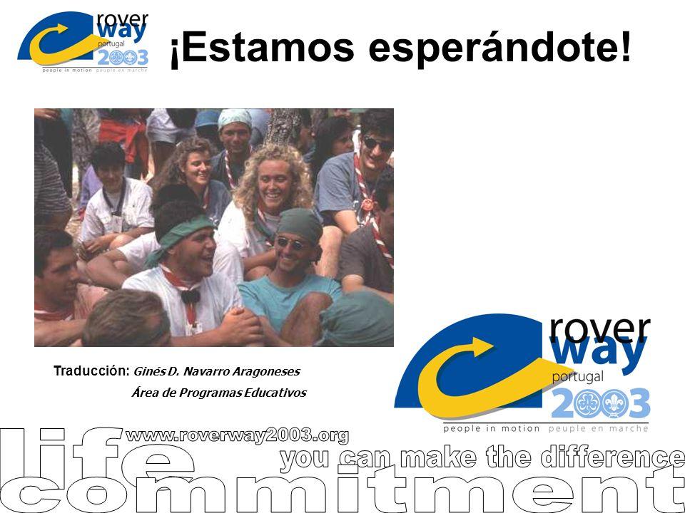 ¡Estamos esperándote! Traducción: Ginés D. Navarro Aragoneses Área de Programas Educativos