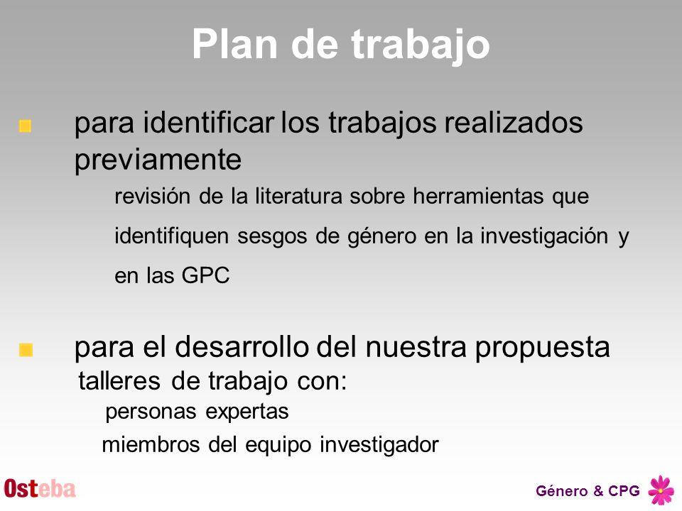 Género & CPG Plan de trabajo para identificar los trabajos realizados previamente revisión de la literatura sobre herramientas que identifiquen sesgos