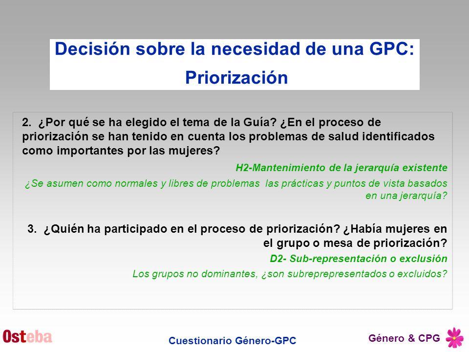 Género & CPG 2. ¿Por qué se ha elegido el tema de la Guía? ¿En el proceso de priorización se han tenido en cuenta los problemas de salud identificados