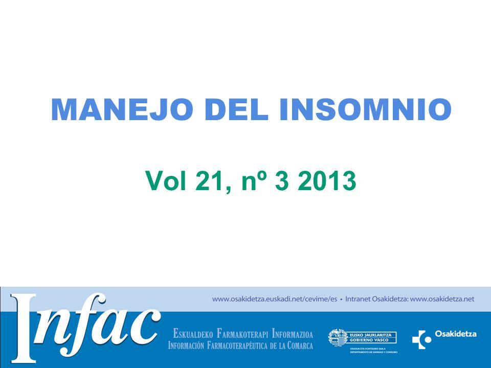 http://www.osakidetza.euskadi.net MANEJO DEL INSOMNIO Vol 21, nº 3 2013