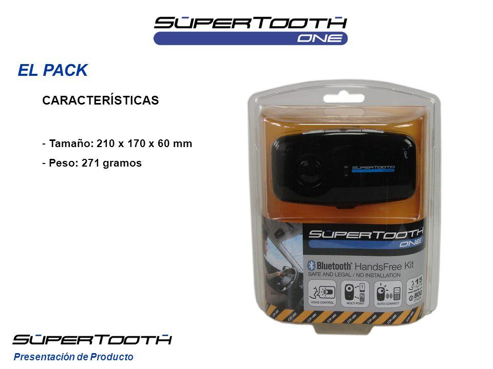 CARACTERÍSTICAS - Tamaño: 210 x 170 x 60 mm - Peso: 271 gramos EL PACK Presentación de Producto