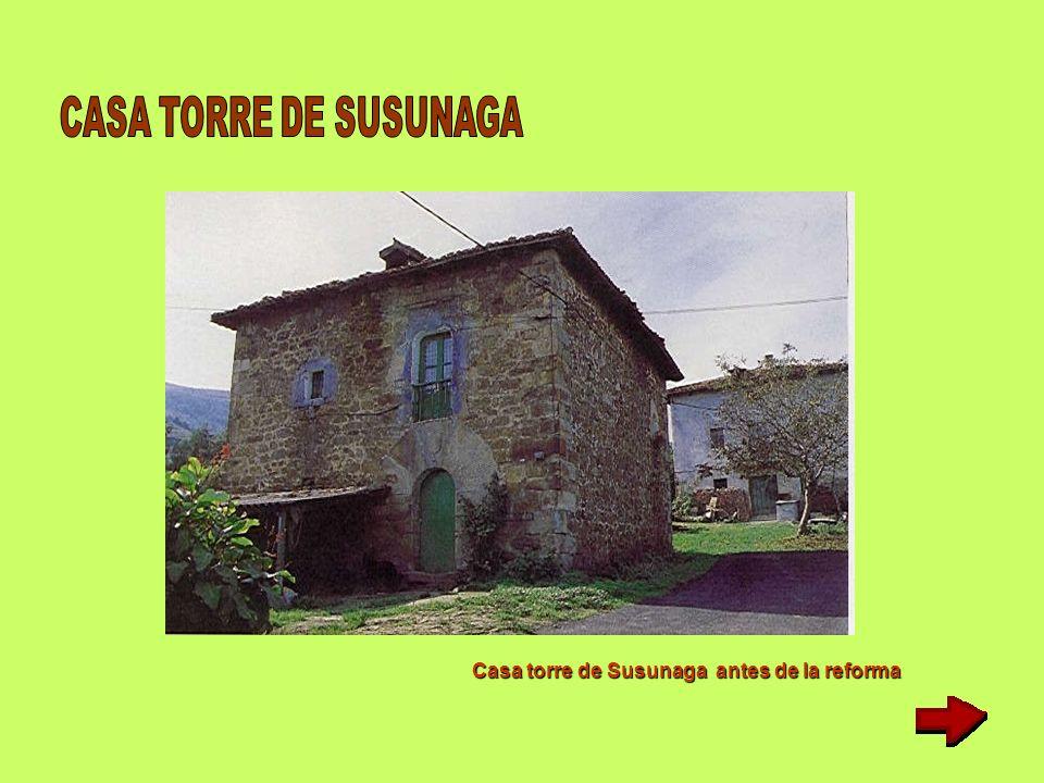 Casa torre de Susunaga antes de la reforma