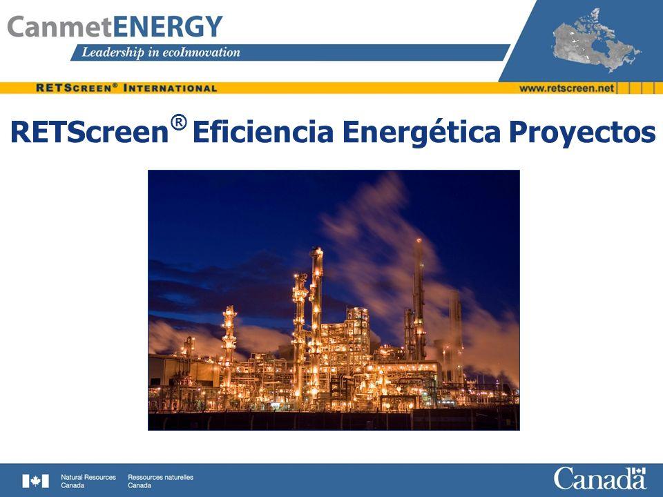 RETScreen ® Eficiencia Energética Proyectos