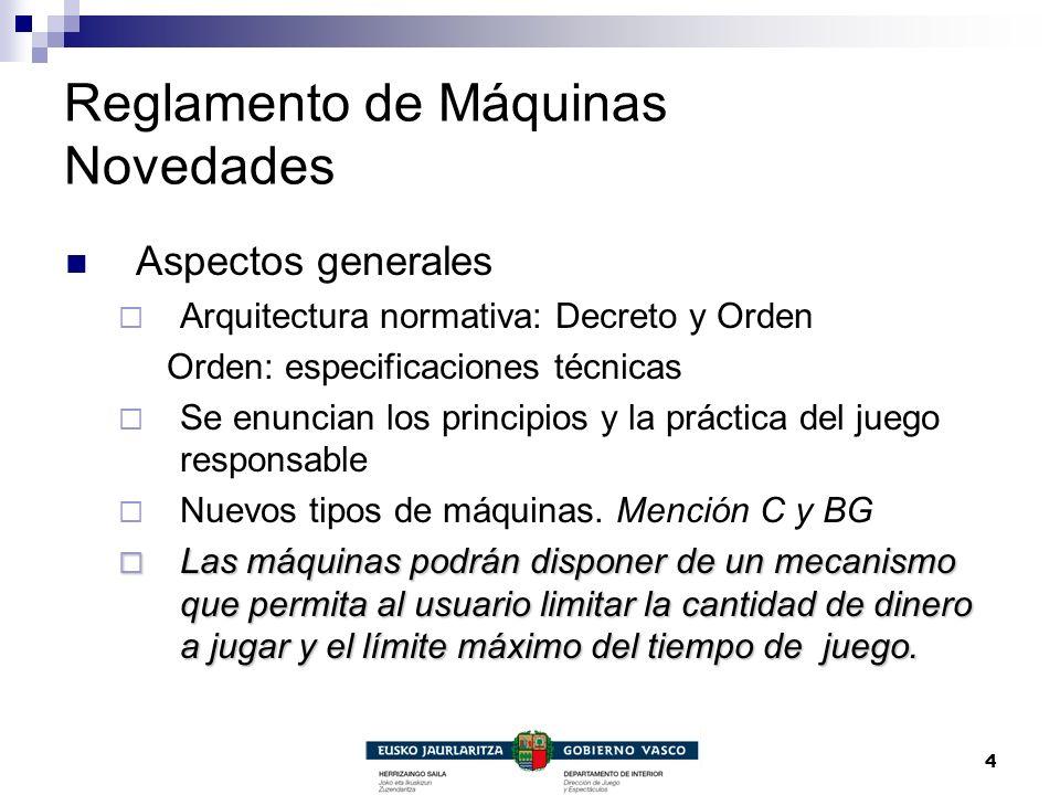 4 Reglamento de Máquinas Novedades Aspectos generales Arquitectura normativa: Decreto y Orden Orden: especificaciones técnicas Se enuncian los princip