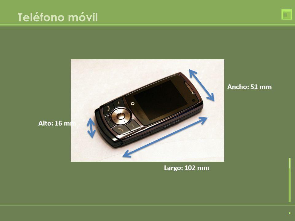 Teléfono móvil Largo: 102 mm Ancho: 51 mm Alto: 16 mm