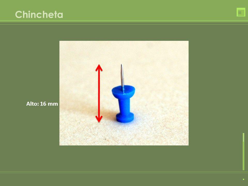 Chincheta Alto: 16 mm