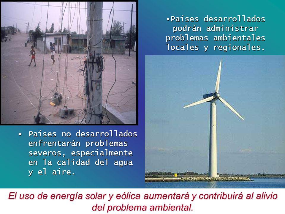 Países desarrollados podrán administrar problemas ambientales locales y regionales.Países desarrollados podrán administrar problemas ambientales local