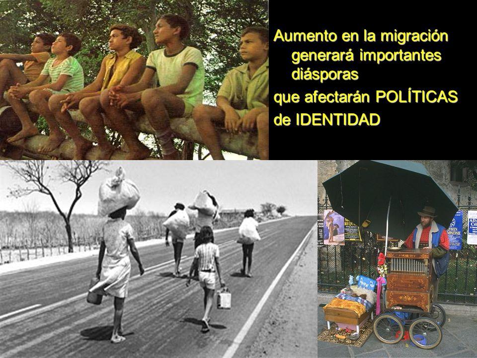 Aumento en la migración generará importantes diásporas que afectarán POLÍTICAS de IDENTIDAD