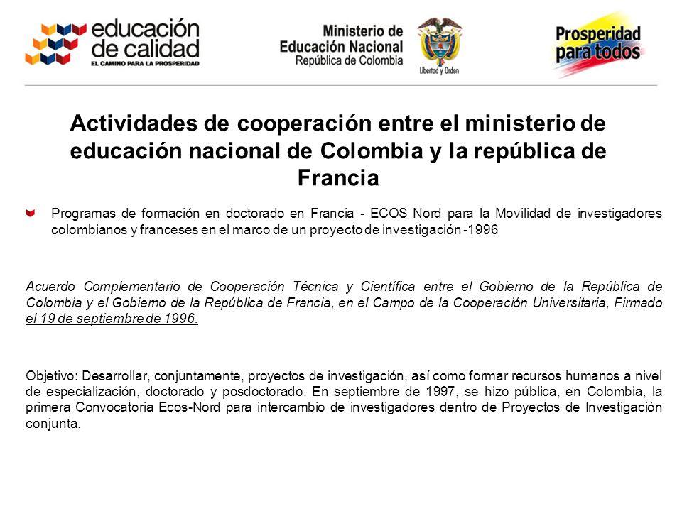 Actividades de cooperación entre el ministerio de educación nacional de Colombia y la república de Francia Programas de formación en doctorado en Fran