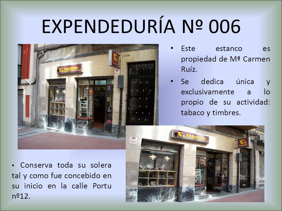 EXPENDEDURÍA Nº 006 Este estanco es propiedad de Mª Carmen Ruíz. Se dedica única y exclusivamente a lo propio de su actividad: tabaco y timbres. Conse
