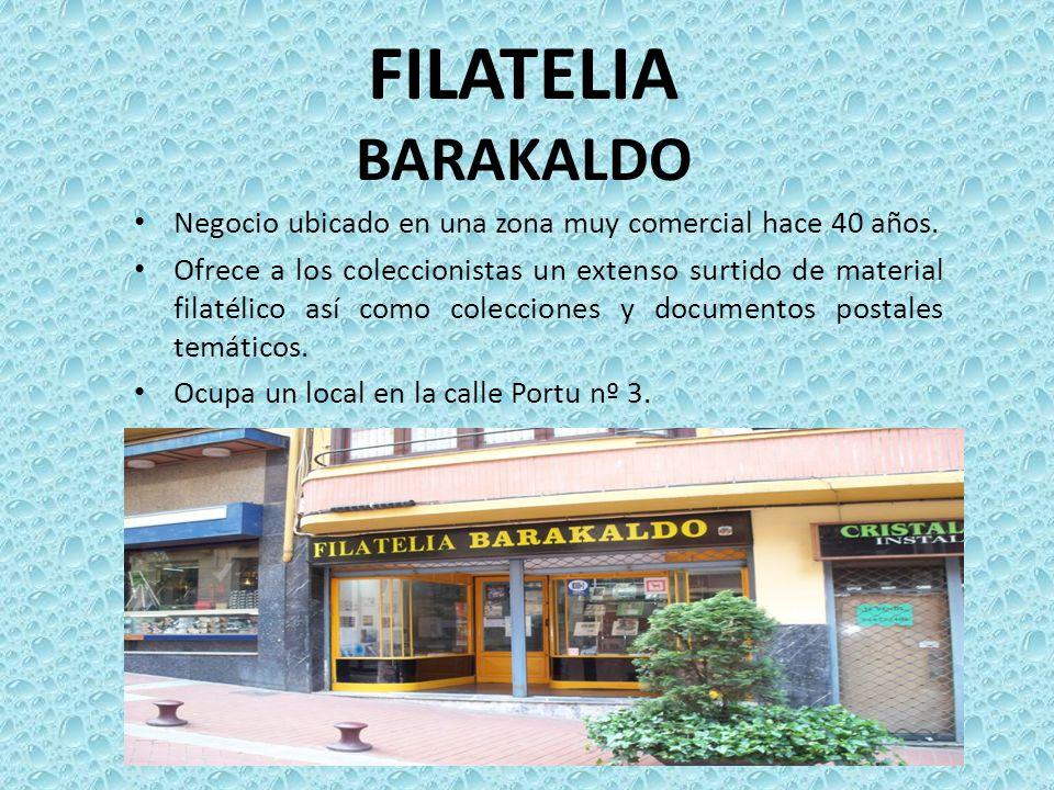 FILATELIA BARAKALDO Negocio ubicado en una zona muy comercial hace 40 años. Ofrece a los coleccionistas un extenso surtido de material filatélico así
