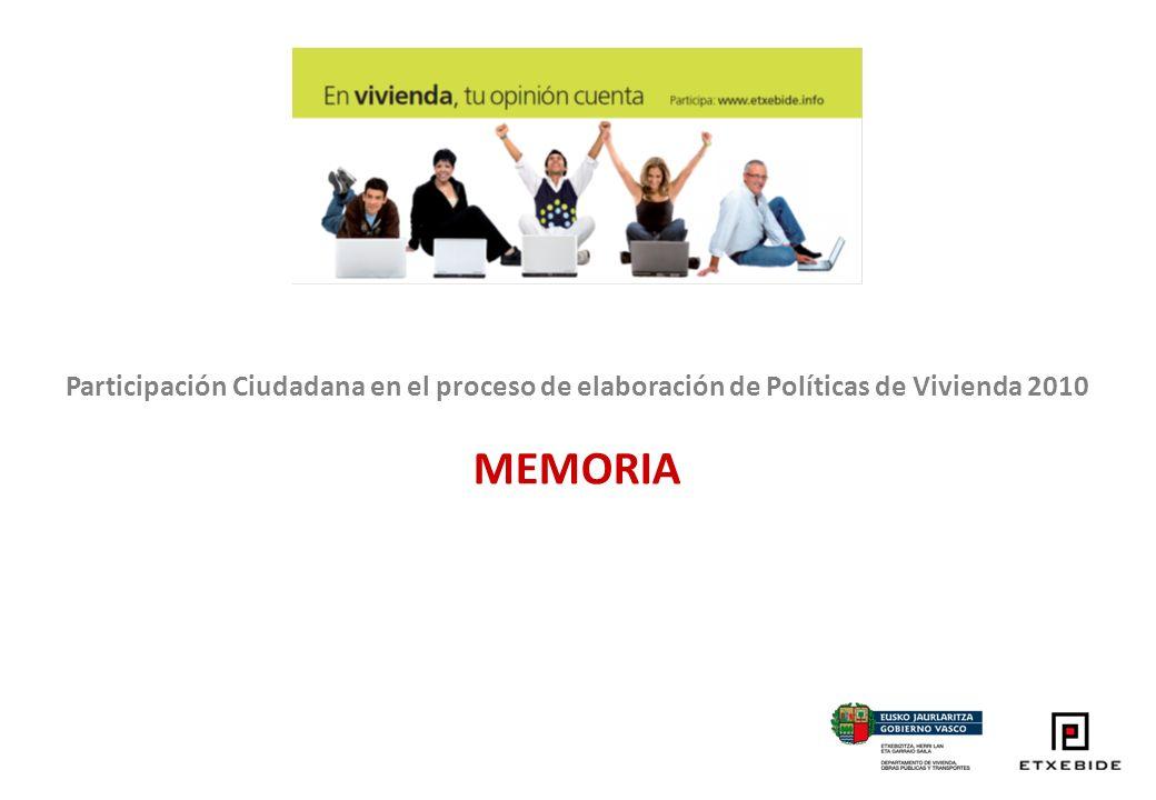 Participación Ciudadana en el proceso de elaboración de Políticas de Vivienda 2010 MEMORIA
