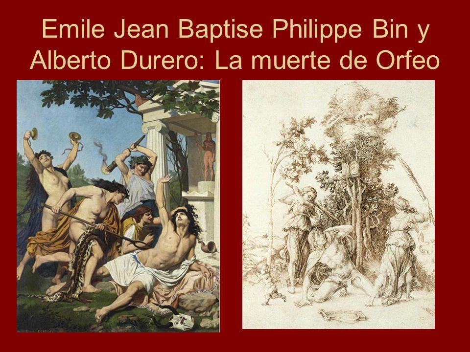 Emile Jean Baptise Philippe Bin y Alberto Durero: La muerte de Orfeo