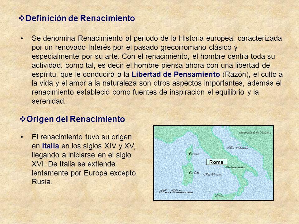 Definición de Renacimiento Se denomina Renacimiento al periodo de la Historia europea, caracterizada por un renovado Interés por el pasado grecorroman