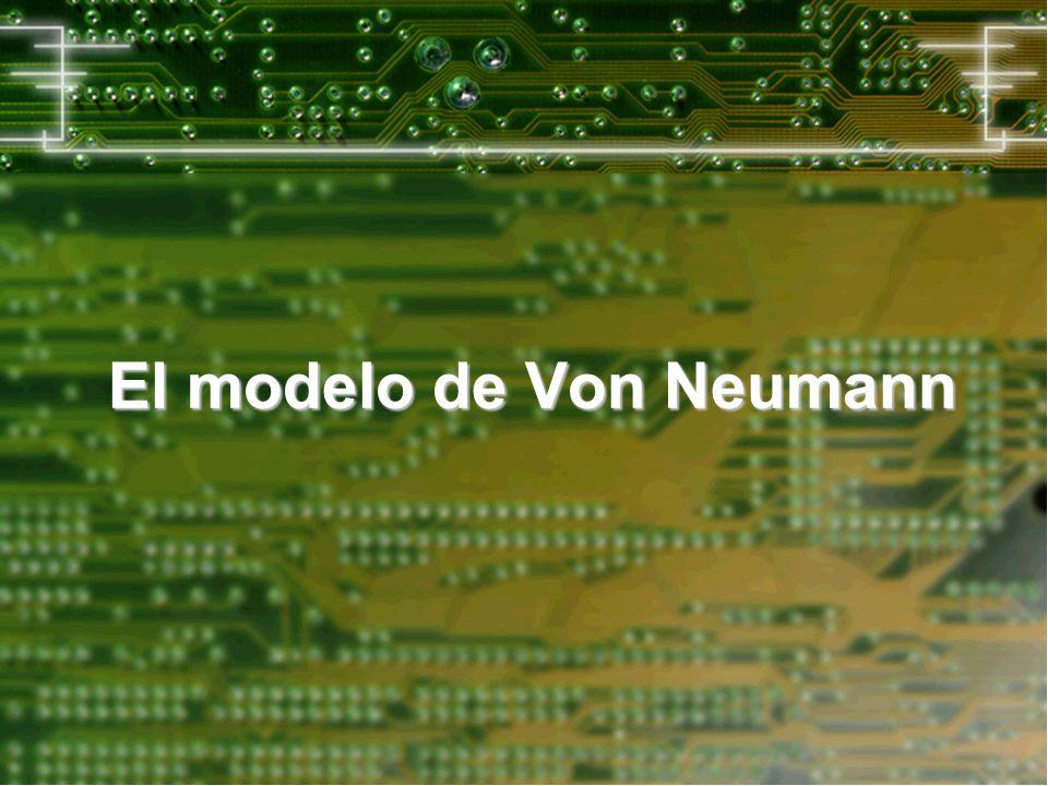 Modelo de Von Neumann ¿ De qué manera se puede ejecutar un algoritmo sobre una máquina .