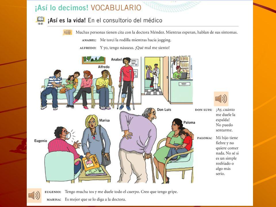 Problemas de la salud con tener Tener (la) gripe –To have the flu/to have a (bad) cold Tengo gripe Tener (una) infección –To have an infection Tengo una infección en la garganta