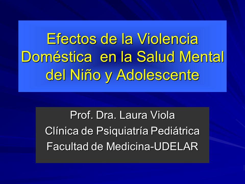 Prof. Dra. Laura Viola XXXIX Encuentro de Psiquiatras del Interior. Violencia en el ámbito familiar. Complejidad y dificultades Hotel Barradas. Punta