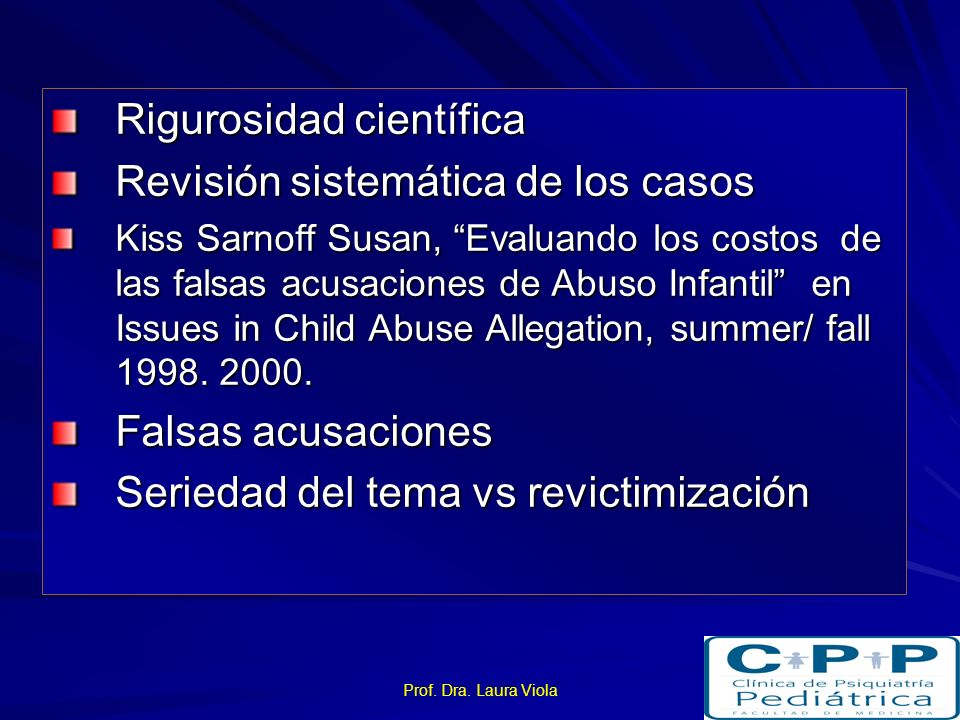 Prof. Dra. Laura Viola Memoria 16 m: Síntomas de EPT 2 años: Trastorno por EPT Cambios cerebrales