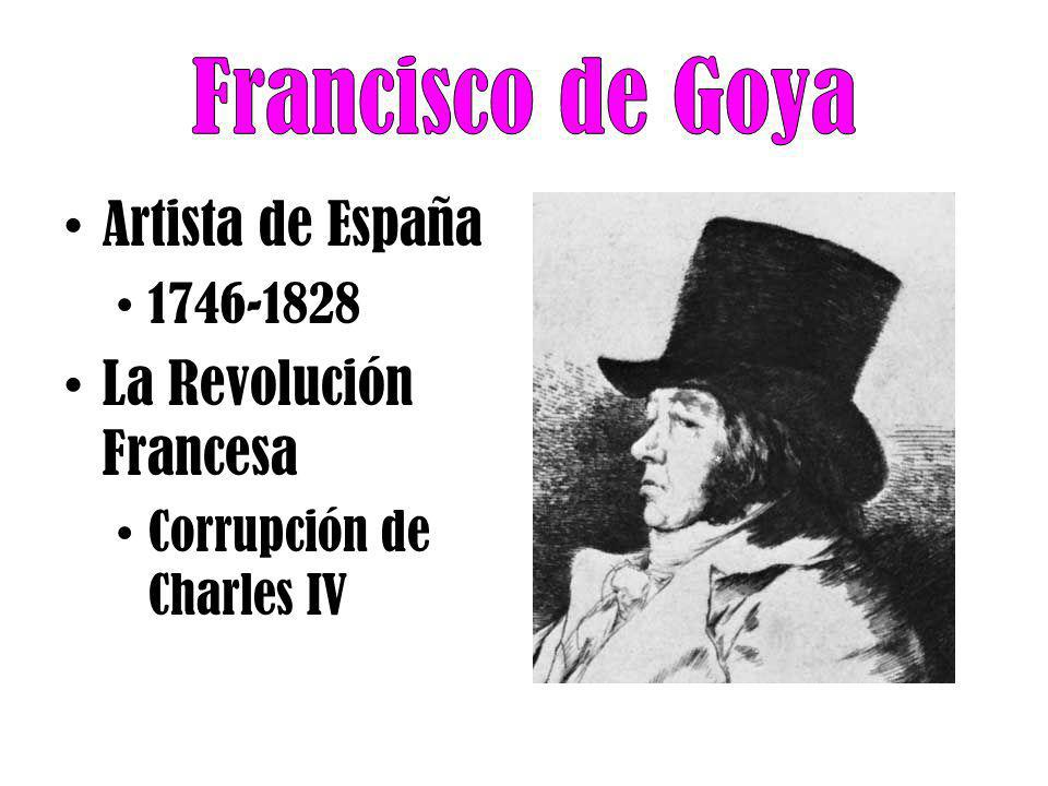 Artista de España 1746-1828 La Revolución Francesa Corrupción de Charles IV