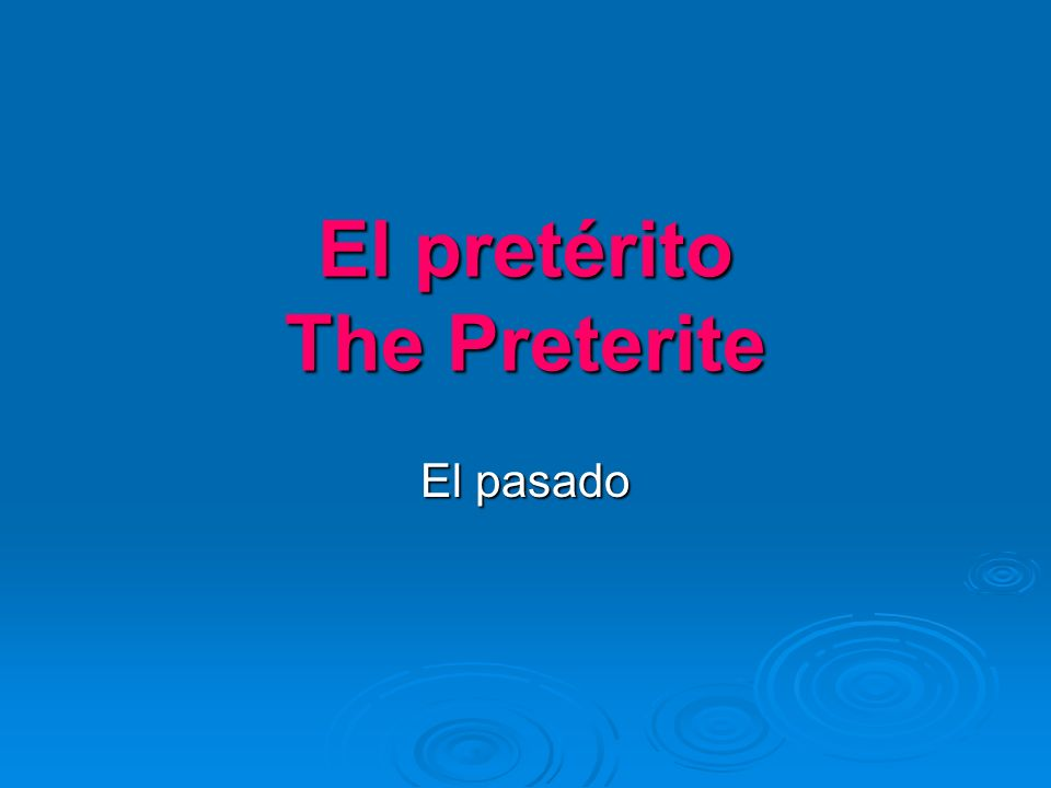 What is the preterite.