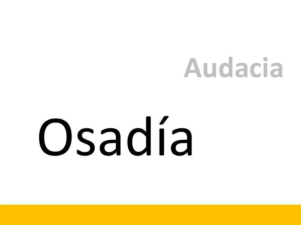 Osadía Audacia