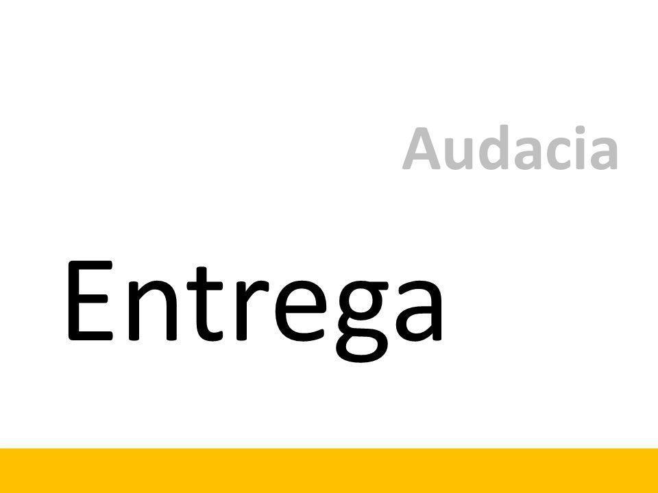 Entrega Audacia