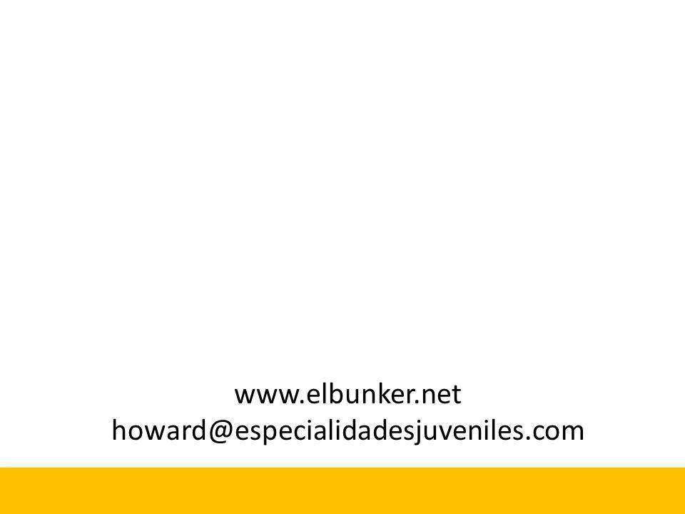 www.elbunker.net howard@especialidadesjuveniles.com