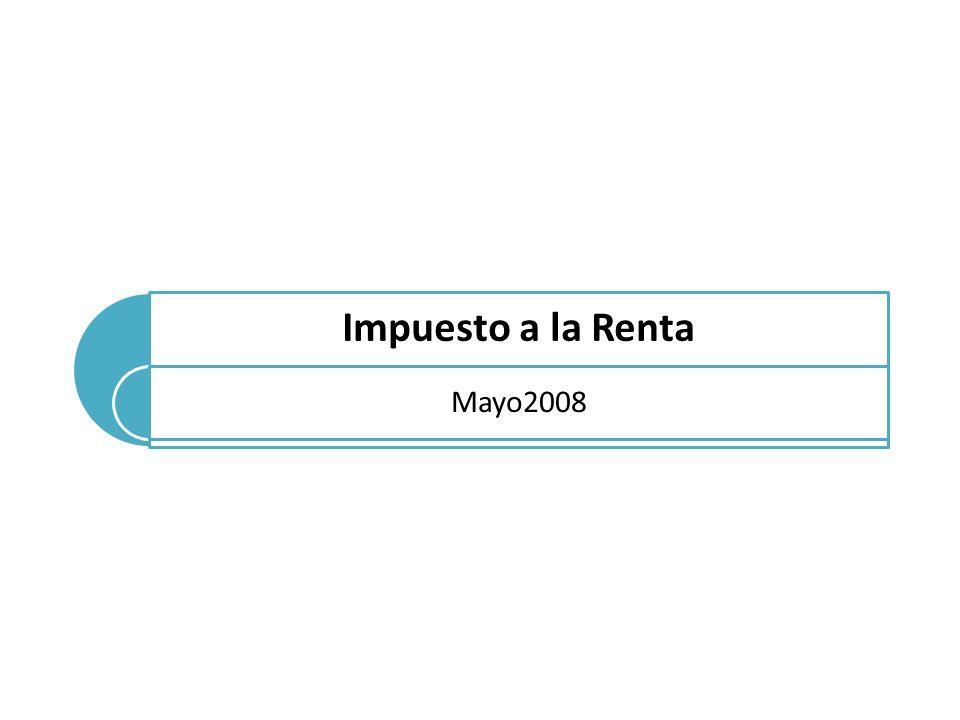 Impuesto a la Renta Mayo2008