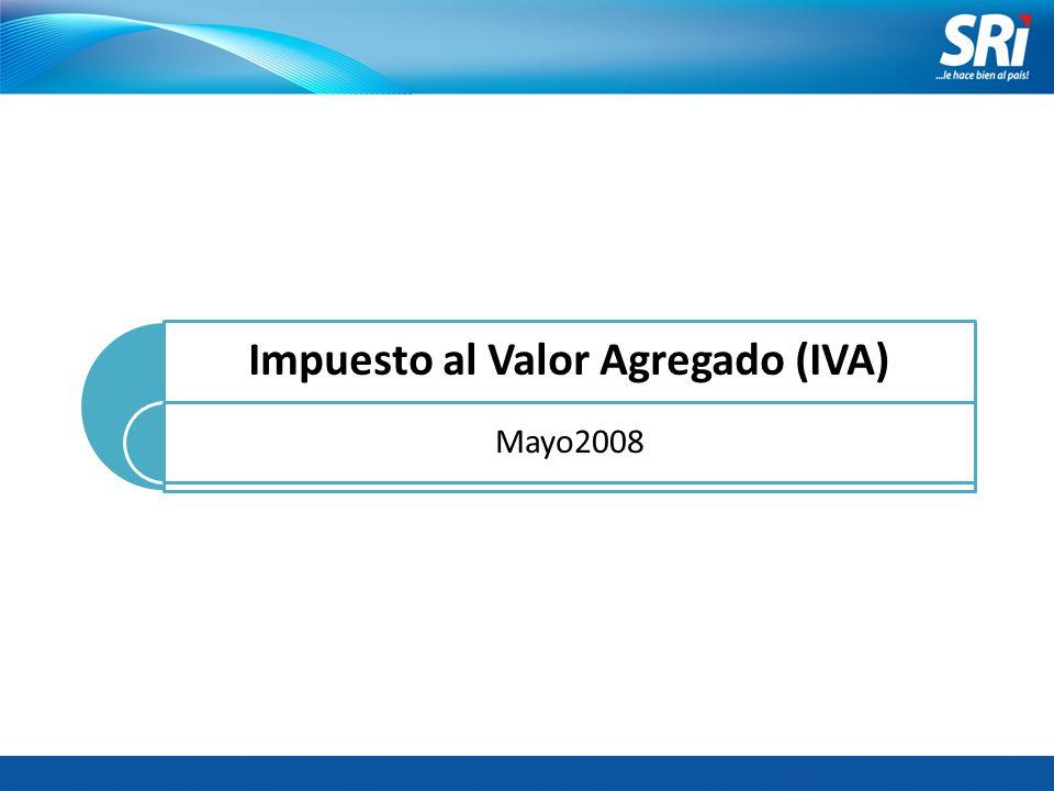 Impuesto al Valor Agregado (IVA) Mayo2008