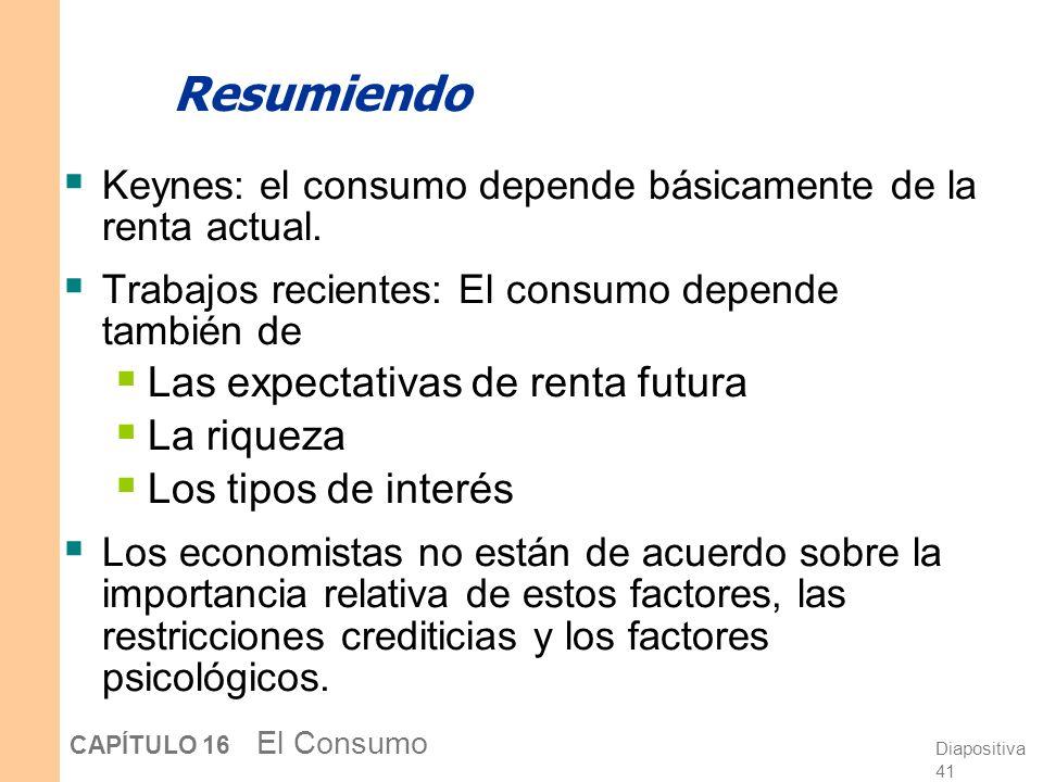 Diapositiva 40 CAPÍTULO 16 El Consumo Dos preguntas e inconsistencia temporal 1. ¿Usted preferiría: (A) un caramelo hoy, o (B) dos caramelos mañana? 2