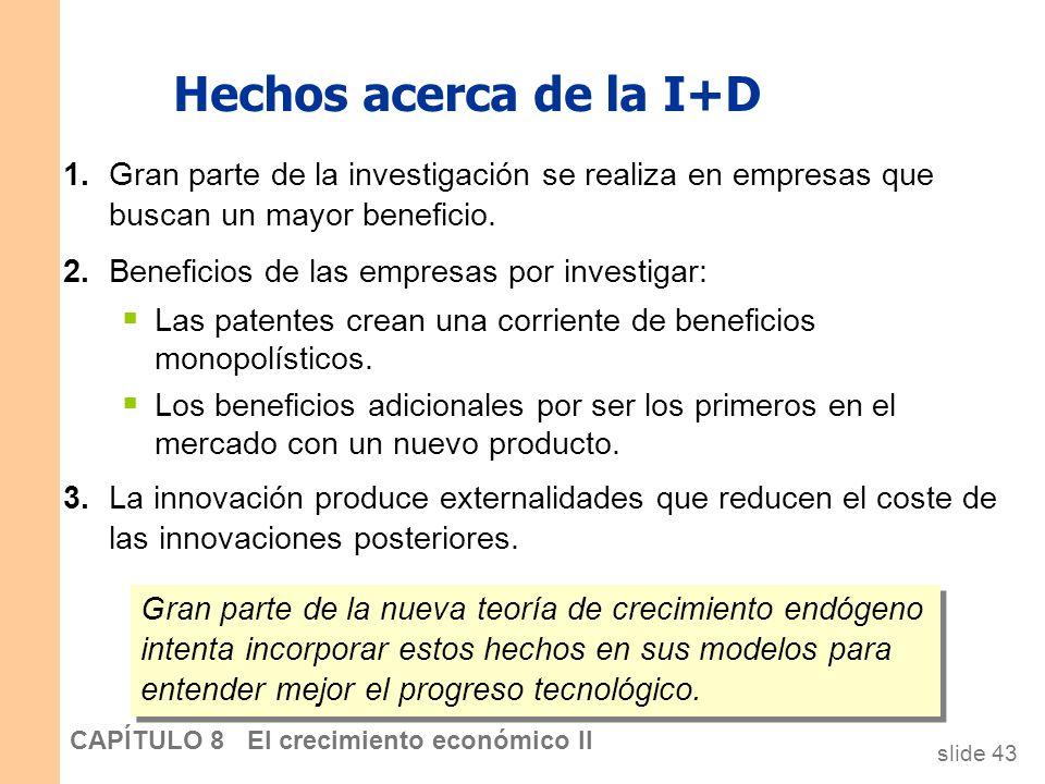 slide 42 CAPÍTULO 8 El crecimiento económico II Un modelo de dos sectores En el estado estacionario, la producción de bienes industriales por trabajad